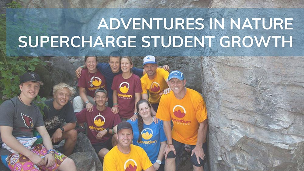 Adventures in nature supercharge student growth